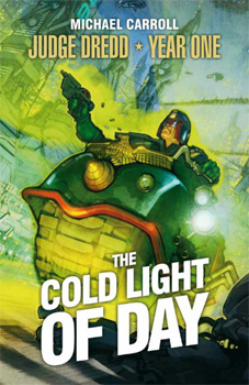 judge dredd - cold light of day (mini)