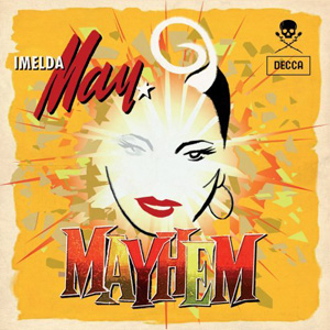 imelda may - mayham (mini)
